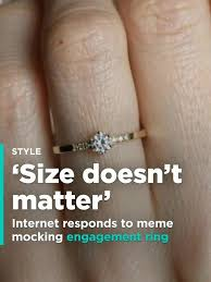 Engagement Meme - internet responds to meme mocking small engagement ring size doesn