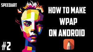 tutorial wpap photoshop 7 how to make amazing artwork on android autodesk sketchbook wpap
