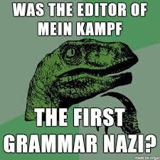 Grammar Nazi Memes - grammar nazis meme guy