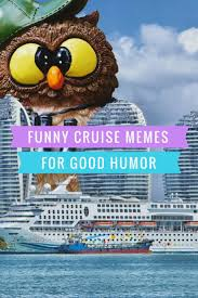 Carnival Cruise Meme - funny cruise memes that are going viral on the internet cruises