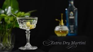 dry martini extra dry martini youtube
