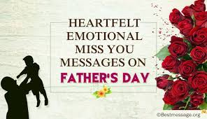 heartfelt emotional miss you messages on fathers day