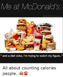 Diet Coke Meme - me at mcdonald s co inkimfunny and a diet coke i m trying to watch
