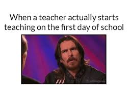First Day Of Class Meme - 20 hilarious first day of school memes you will surely relate to