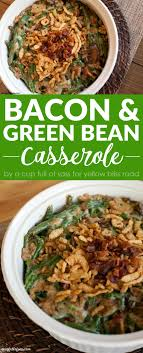bacon green bean casserole yellow bliss road