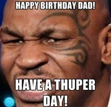 Happy Birthday Dad Meme - happy birthday dad memes wishesgreeting