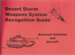 desert storm weapons recognition guide the combat bookshelf us