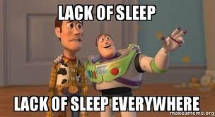 Sleep Meme - lack of sleep lack of sleep everywhere wildstar make a meme