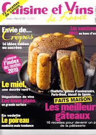 magazine de cuisine magazine cuisine et vins de février mars 2011