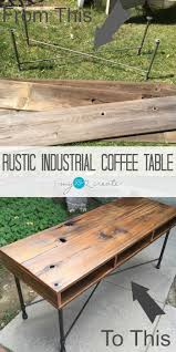 Rustic Industrial Coffee Table Rustic And Industrial Coffee Table Mylove2create Pin Jpg