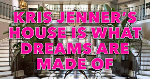 Kris Jenner Bedroom Furniture Kris Jenner U0027s House Photos U0026 12 Other Fun Facts