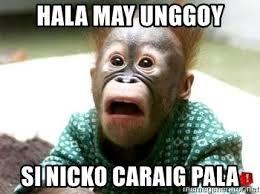 Meme And Nicko - hala may unggoy si nicko caraig pala shockingmonkey meme generator