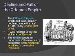 The Decline And Fall Of The Ottoman Empire Chapter 10 Section 1 Decline And Fall Of The Ottoman Empire 1