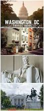 best 25 washington white house ideas on pinterest white house a weekend trip to washington dc travel guide