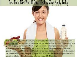 best food diet plan 10 days healthy ways apply today fitness