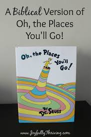 oh the places you ll go graduation party a biblical version of oh the places you ll go