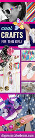 Room Ideas For Teenage Girls Diy by Cool Crafts For Teen Girls Diy Projects For Teens