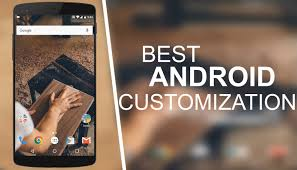 customize android best android customization apps 2016