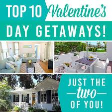 top 10 s day getaways the dating divas