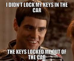 Car Keys Meme - the cheapest solution when keys are locked in the car the