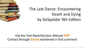 practice test bank for the last dance encountering death and
