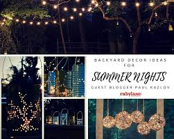 Summer Backyard Ideas Décor Ideas To Prepare Your Backyard For Summer Nights Ruby Lane