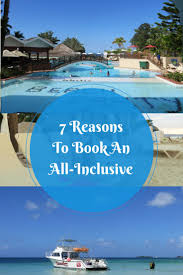 best 25 inclusive holidays ideas on all inclusive