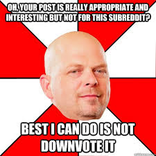Funny Appropriate Memes - pawn star memes quickmeme