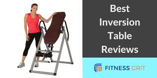 the best inversion tables of 2017 top rated picks u0026 reviews
