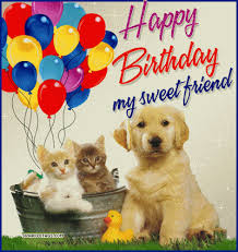 happy birthday my sweet friend pictures photos and images for
