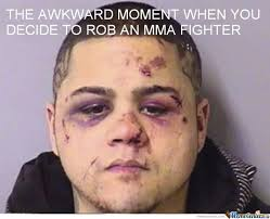 Mma Meme - one does not simply rob a mma fighter by tijske1996 meme center