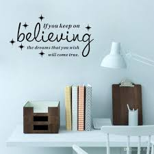 vinyl wall stickers if you keep on believing the dreams quote vinyl wall stickers