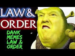 Law And Order Meme - dank memes vine compilation law and order vines try not to laugh