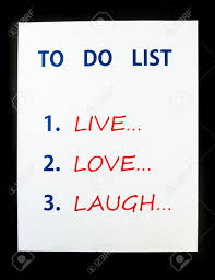Live Love And Laugh by To Do List To Live Love Laugh On Black Background Stock Photo