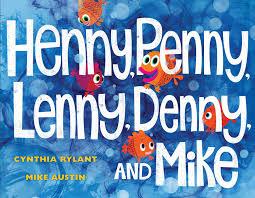 michael austin illustration henny penny lenny denny and mike