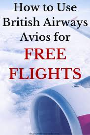 a beginners guide to using british airways avios the