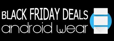 smartwatch black friday deals best androidwear watch to get on black friday deals smartwatch