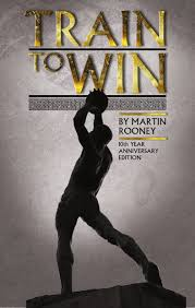 train to win 11 principles of athletic success martin rooney