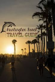59 best things to do in huntington beach images on pinterest