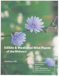 edible u0026 medicinal wild plants of the midwest matthew alfs