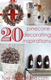 pine cone decoration ideas 20 pine cone decorating ideas not just for fall and christmas we