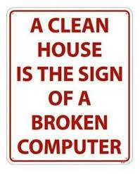 Clean House Meme - 25 best memes about broken computer broken computer memes