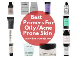 best primers for oily acne prone skin diva journals