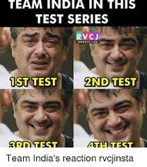Test Meme - team india in this test series rvcji 1st test 2nd test 3rd test math