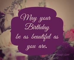 Happy Birthday Quotes 10 Best Happy Birthday Quotes