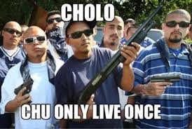 Cholo Memes - cholo yolo know your meme