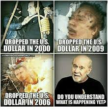 What Is S Meme - dropped the us dropped the us dollar in 2000 dollar in 2009 the