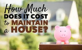 how much does it cost how much does it cost to maintain a house afford anything