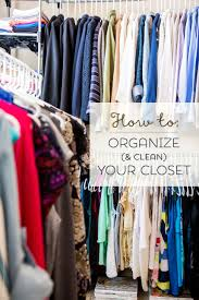 how to organize u0026 clean your closet your ultimate guide