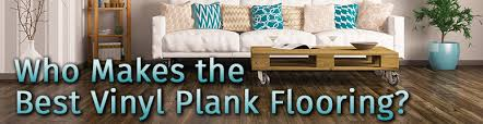 who creates the best vinyl plank flooring the carpet guys